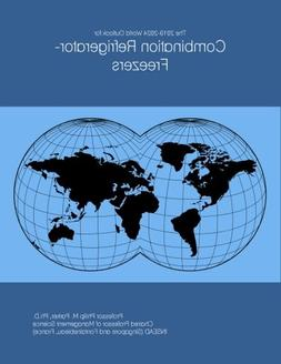 The 2019-2024 World Outlook for Combination Refrigerator-Fre