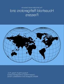 The 2019-2024 World Outlook for Household Refrigerators and