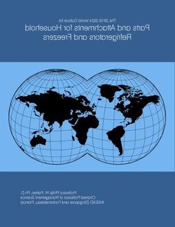 The 2019-2024 World Outlook for Parts and Attachments for Ho