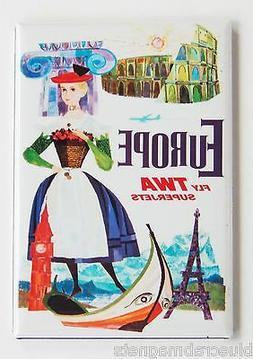 Europe TWA FRIDGE MAGNET  travel poster