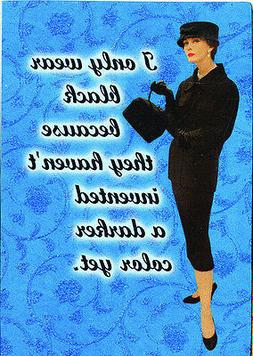 I Only Wear Black Fridge Magnet, Funny, Novelty, Quirky, Chr