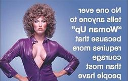 """No One Ever Tells Anyone To """"Woman Up""""... funny fridge magne"""